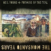 LP Neil Young, Promise Of The Real. The Monsanto Years (LP)