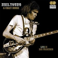 LP Neil Young & Crazy Horse. Live In San Francisco (LP)