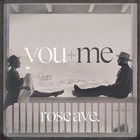 LP You+Me. Rose Ave (LP)