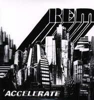 LP R.E.M. Accelerate (LP)