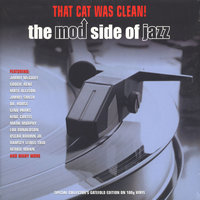LP Various Artist. That Cat Was Clean! The Mod Side Of Jazz (LP)