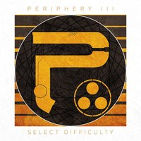 LP Periphery. Periphery III: Select Difficulty (LP)