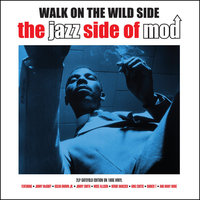 LP Various Artist. Walk On The Wild Side. The Jazz Side Of Mod (LP)