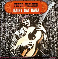 LP Peter Walker. Rainy Day Raga (LP)