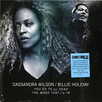 LP Cassandra Wilson, Billie Holiday. You Go To My Head. The Mood That I'M In (LP)