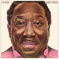 LP Muddy Waters. I`M Ready (LP)