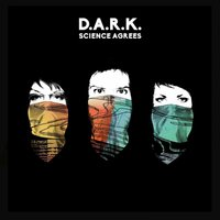 Audio CD D.A.R.K. Science Agrees