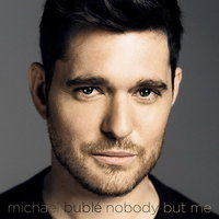 Audio CD Michael Buble. Nobody But Me