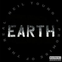 LP Neil Young / Promise of the Real. Earth (LP)