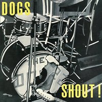 LP Dogs. Shout! (LP)