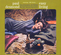 Paul Desmond. Easy Living (CD)