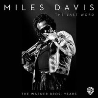 Audio CD Miles Davis. The Last Word - The Warner Bros. Years
