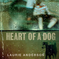 Audio CD Laurie Anderson. Heart Of A Dog