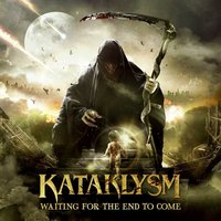 Audio CD Kataklysm. Waiting for the and to come