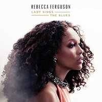 Audio CD Rebecca Ferguson. Lady sings the blues