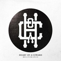 Audio CD Heart Of A Coward. Deliverance