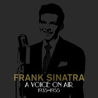 Audio CD Frank Sinatra. A Voice On Air (1935-1955)