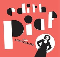 Edith Piaf. The Best of (100th Anniversary) (2 CD)