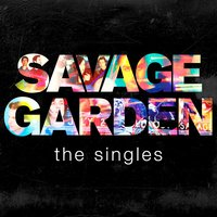 Savage Garden. The Singles (CD)