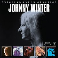 Johnny Winter. Original Album Classics (5 CD)