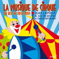 Audio CD Various Artists. The Best Of Circus Music. Jean Laporte