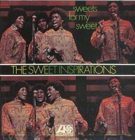 The Sweet Inspirations. Sweets For My Sweet (CD)