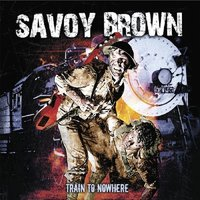 Audio CD Savoy Brown. Train To Nowhere