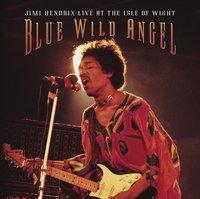 Jimi Hendrix. Blue Wild Angel: Jimi Hendrix Live at The Aisle of Wight (CD)