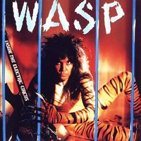 W.A.S.P.. Inside The Electric Circus (LP)