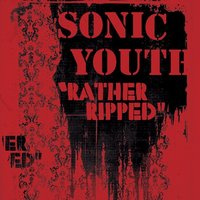 LP Sonic Youth. Rather Ripped (LP)