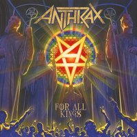 Anthrax. For all kings (2 LP) Nuclear Blast