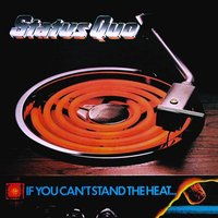 LP Status Quo. If You Can't Stand The Heat (LP)