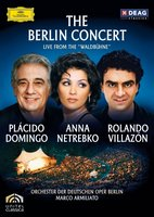 Netrebko Domingo, Villazon. The Berlin Concert (DVD)