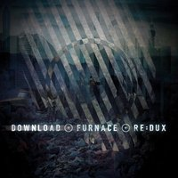 Audio CD Download. Furnace Re. Dux