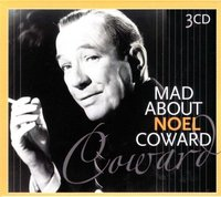 Noel Coward. Mad About (3 CD)