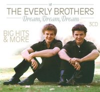 The Everly Brothers. Dream, dream, dream (3 CD)