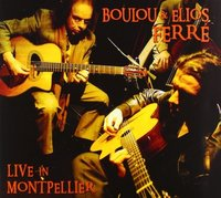 Boulou Ferre & Elios Ferre. Live in Montpellier (CD)