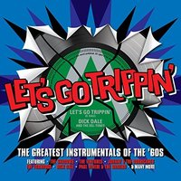 Audio CD Let's Go Trippin'. The GTS Instrumentals Of The 60's