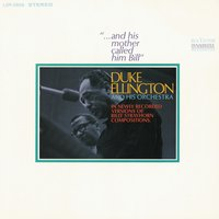 Duke Ellington. ...and His Mother Called Him Bill (CD)