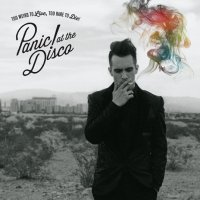 Panic! At The Disco. Too Weird To Live, Too Rare To Die! (LP)