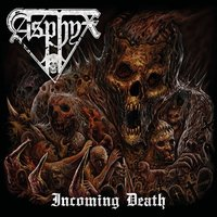 Asphyx. Incoming death (LP)