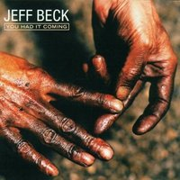 Jeff Beck. You Had It Coming (CD)