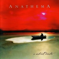 Anathema. A natural disaster (CD)