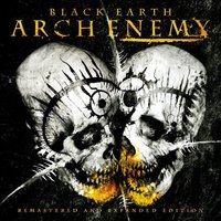 Arch Enemy. Black earth (remastered and expanded edition) (2 CD)