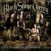 Black Stone Cherry. Folklore And Superstition (CD)