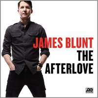 James Blunt. The Afterlove. Deluxe edition (CD)