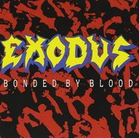 Exodus. Bonded By Blood (CD)
