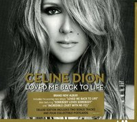 Celine Dion. Loved Me Back To Life (CD)