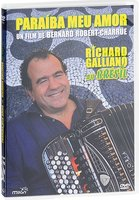 Richard Galliano. Au Bresil Paraiba Meu Amor (DVD)