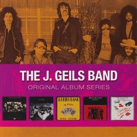 The J. Geils Band. Original Album Series (5 CD)